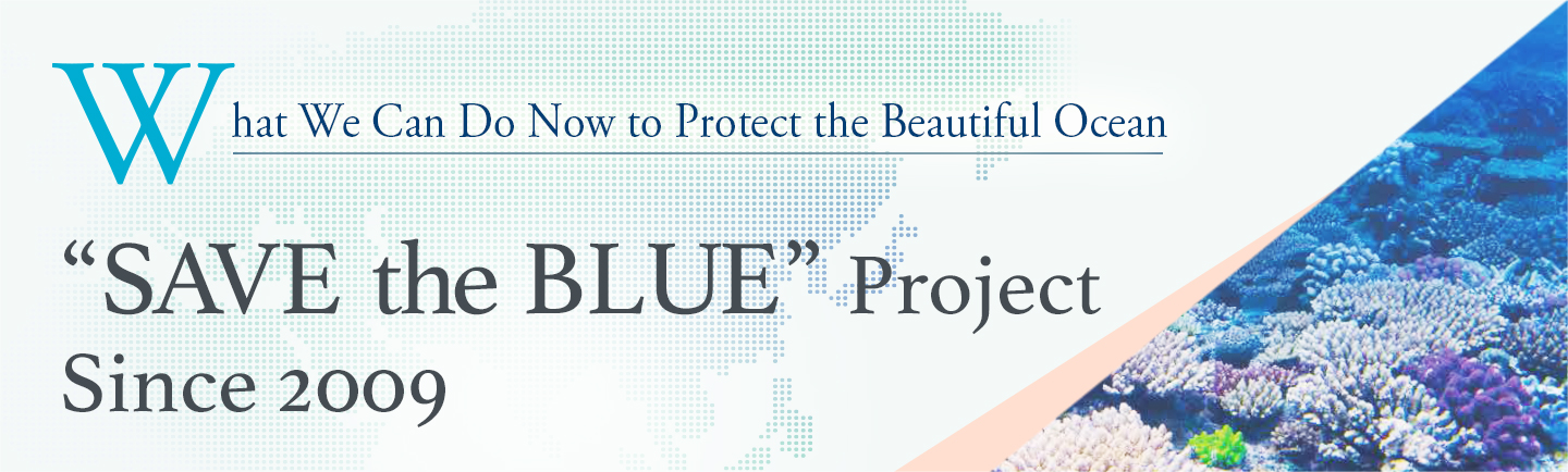 """SAVE the BLUE"" Project Since 2009"